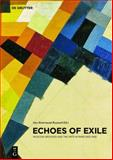 Echoes of Exile : Moscow Archives and the Arts in Paris 1933-1945,, 3110290669