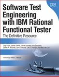 Software Test Engineering with IBM Rational Functional Tester : The Definitive Resource, Gouveia, Daniel and Saracevic, Fariz, 0137000669
