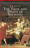 The Trial and Death of Socrates, Plató, 0486270661
