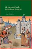 Gestures and Looks in Medieval Narrative, Burrow, J. A., 0521050669