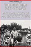The Hidden Musicians : Music-Making in an English Town, Finnegan, Ruth H., 0521360668