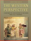 The Western Perspective Vol. I : Prehistory to the Enlightenment, to 1715, Cannistraro, Philip V. and Reich, John J., 0534610668