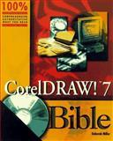 CorelDRAW! 7 Bible, Miller, Deborah, 0764530666