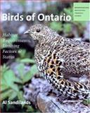 Birds of Ontario : Habitat Requirements, Limiting Factors, and Status, Sandilands, Al and James, Ross, 0774810661