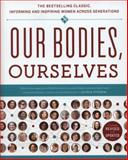 Our Bodies, Ourselves, Boston Women's Health Book Collective Staff and Judy Norsigian, 1439190666
