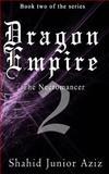 Dragon Empire 2, Shahid Aziz, 1482730669