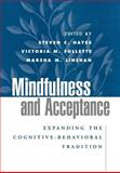 Mindfulness and Acceptance : Expanding the Cognitive-Behavioral Tradition, , 1593850662