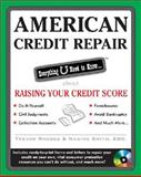 American Credit Repair : Everything U Need to Know about Raising Your Credit Score, Rhodes, Trevor and Smith, Nadine, 0071590668