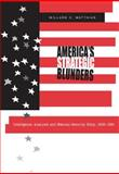 America's Strategic Blunders : Intelligence Analysis and National Security Policy, 1936-1991, Matthias, Willard C., 0271020660