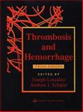 Thrombosis and Hemorrhage, Schafer, Andrew I., 078173066X