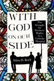 With God on Our Side, Adam D. Reich, 0801450667