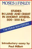 Studies in Land and Credit in Ancient Athens, 500-200 B. C. : The Horos Inscriptions, Finley, Moses I., 0887380662