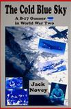 The Cold Blue Sky, Jack Novey, 1574270664