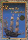 Across the Centuries, Jacqueline M. Cordova and J. Jorge Klor De Alva, 0395930669