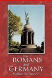 The Romans and Germany, Herbert W. Benario, 1477240667