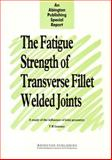 Fatigue Strength of Transverse Fillet Welded Joints 9781855730663