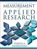 Fundamentals of Measurement in Applied Research, Thorkildsen, Theresa A., 0205380662