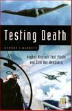 Testing Death, George J. Marrett, 0275990664