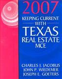 Keeping Current with Texas Real Estate MCE, Jacobus, Charles J. and Wiedemer, John P., 0324560664