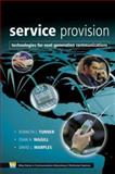 Service Provision : Technologies for Next Generation Communications, , 0470850663