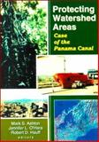 Protecting Watershed Areas : Case of the Panama Canal, O'Hara, Jennifer L., 156022066X