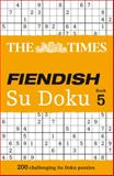 The Times Fiendish Su Doku Book 5, Times Times Books, 0007440669