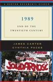 1989 : End of the Twentieth Century, Carter, James and Paces, Cynthia, 0393930661