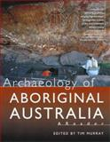Archaeology of Aboriginal Australia 9781864480665