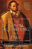 The Gospel According to Paul, Robin Griffith-Jones, 0060730668