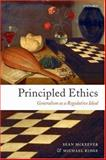 Principled Ethics : Generalism As a Regulative Ideal, Ridge, Michael and McKeever, Sean, 0199290660