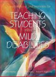 Characteristics of and Strategies for Teaching Students with Mild Disabilities, Henley, Martin, 0205290663