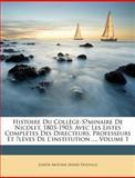 Histoire du Collège-Seminaire de Nicolet, 1803-1903, Joseph Antoine Irne Douville and Joseph Antoine Irénée Douville, 1149140666