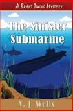 The Sinister Submarine, V. Wells, 1477690662