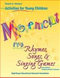 Movement Plus Rhymes, Songs and Singing Games, Weikart, Phyllis S., 1573790664