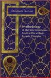 Methodology of Qur'anic Interpretation : Fakhr Al-Din Al-Razi's Exegetic Principles, Kafrawi, Shalahudin, 1592670660