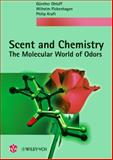 Scent and Chemistry, Philip Kraft and Günther Ohloff, 3906390667