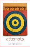 Attempts, Yaffe, Gideon, 0199590664