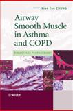 Airway Smooth Muscle in Asthma and COPD : Biology and Pharmacology, , 0470060662