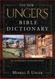 The New Unger's Bible Dictionary, Merrill F. Unger, 0802490662