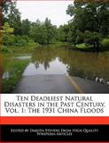 Ten Deadliest Natural Disasters in the Past Century, Dakota Stevens, 1140670662