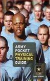Army Pocket Physical Training Guide, U. S. U.S. Army, 1492740667