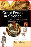 Great Feuds in Science, Hal Hellman, 0471350664