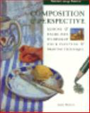 Seeing Things Simply : Composition and Perspective, Horton, James, 0785800662