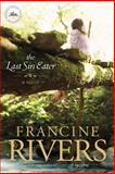 The Last Sin Eater, Francine Rivers, 1414370660