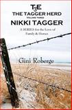 The Tagger Herd: Nikki Tagger, Gini Roberge, 1499760663
