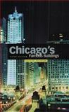 Chicago's Famous Buildings, Franz Schulze and Kevin Harrington, 0226740668