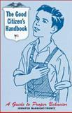 The Good Citizen's Handbook, Jennifer McKnight-Trontz, 0811830667