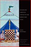 Muslim and Christian Contact in the Middle Ages 1st Edition