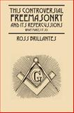 This Controversial Freemasonry and Its Repercussions, Ross Brillantes, 1478720662