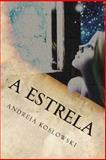 A Estrela, Andreia Koslowski, 1497390664